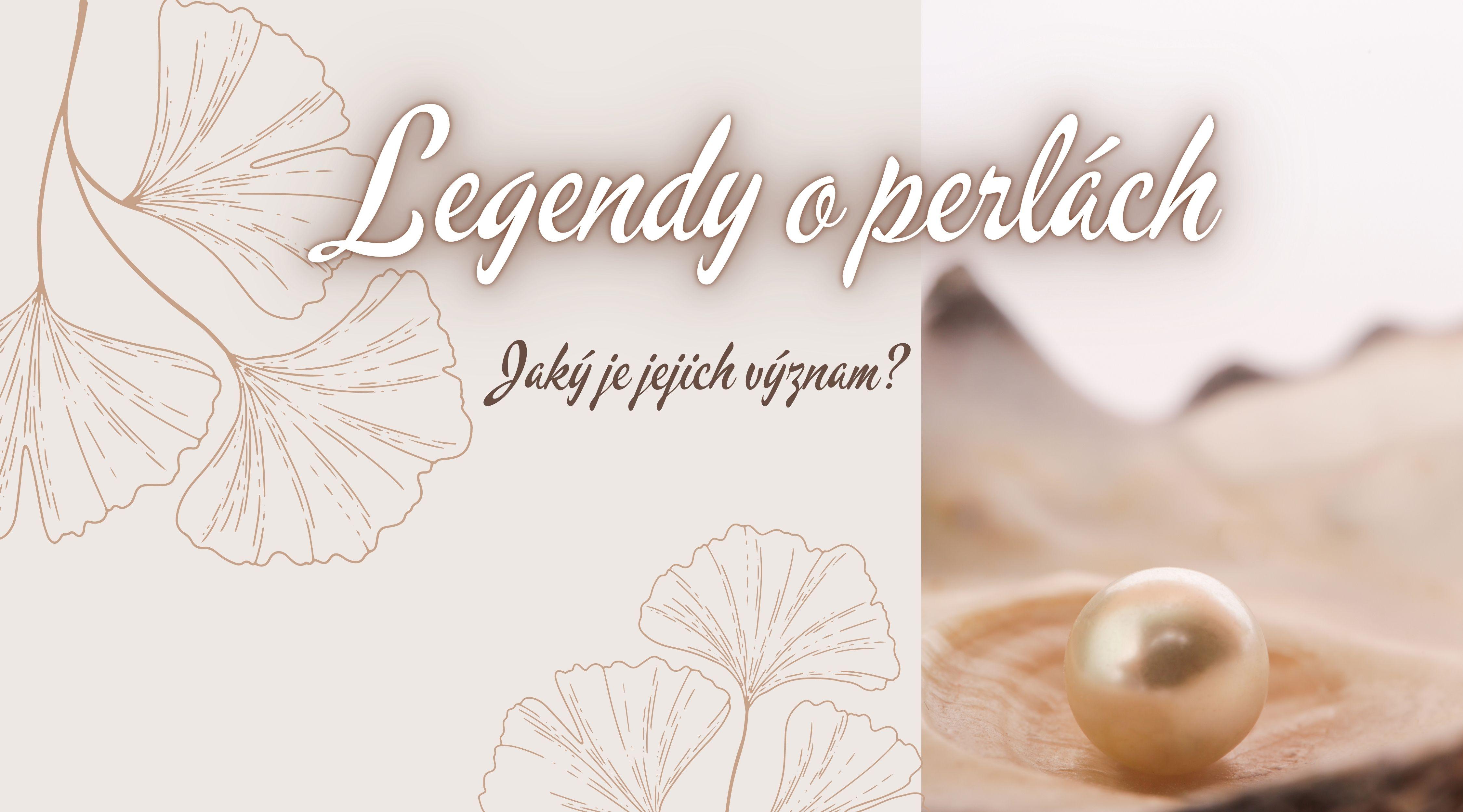 Legendy o perlách